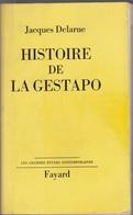 Jacques Delarue Histoire De La Gestapo Chez Fayard 1964 - Boeken