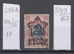 87K599 / 1922 - Michel Nr. 207 A - Overprint 200 R. / 15 K. - Freimarken , Used ( O ) Russia Russie - 1917-1923 Republic & Soviet Republic