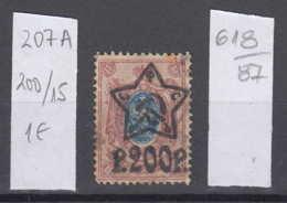 87K618 / 1922 - Michel Nr. 207 A - Overprint 200 R. / 15 K. - Freimarken , Used ( O ) Russia Russie - 1917-1923 Republic & Soviet Republic