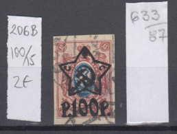 87K633 / 1922 - Michel Nr. 206 B - Overprint 100 R. / 15 K. - Freimarken , Used ( O ) Russia Russie - 1917-1923 Republic & Soviet Republic