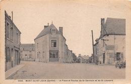 ¤¤  -   MONT-SAINT-JEAN   -   La Place Et Routes De Saint-Germain Et De Saint-Léonard   -  ¤¤ - France
