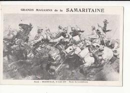 CPA Histoire - Rezonville, 16 Août 1870  - Publicité La  Samaritaine  - Carte Précurseur -  Achat Immédiat - (cd023 ) - Historia
