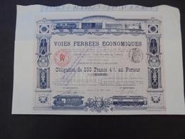 FRANCE - PARIS 1900 - CIE FRANCAISE DES VOIES FERREES ECONOMIQUES - OBLIGATION 500 FRS 4% - BELLE DECO - Actions & Titres