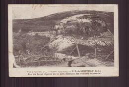 NOTRE DAME DE LORETTE VUE DU GRAND EPERON OU SE SONT DEROULES DES COMBATS ACHARNES - Guerre 1914-18