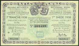 """BELGIEN Belgie Belgique """" Loterie Coloniale / Koloniale Loterij """" 7.snede/tranche 1938 E - Billets De Loterie"""