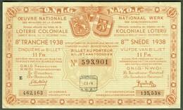 """BELGIEN Belgie Belgique """" Loterie Coloniale / Koloniale Loterij """" 8.snede/tranche 1938 F - Billets De Loterie"""
