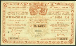 """BELGIEN Belgie Belgique """" Loterie Coloniale / Koloniale Loterij """" 8.snede/tranche 1938 G - Billets De Loterie"""