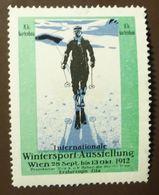 Werbemarke Cinderella Poster Stamp  Wintersport Ski Ausstellung Wien 1912  #211 - Vignetten (Erinnophilie)