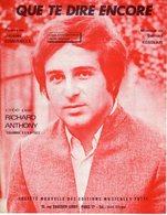 PARTITION QUE TE DIRE ENCORE DE CHAUMELLE / KESSLER  PAR  RICHARD ANTHONY - 1965 - EXC ETAT COMME NEUF - - Música & Instrumentos