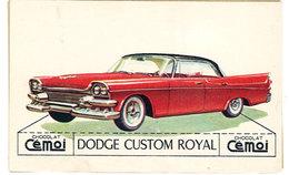 Chromo Chocolat Cemoi ( Automobile ): Dodge Custom Royal - Chocolat