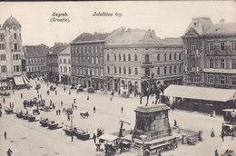 Croatia PPC Zagreb Jelačićev Trg. Naklada Papirnice A. Brusina, Zagreb Pretisak Zabranien 1907 Hungary Stamps (2 Scans) - Kroatië