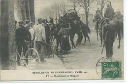 Ay- Manifestants Et Dragons- Révolution En Champagne-Avril 1911 - Ay En Champagne