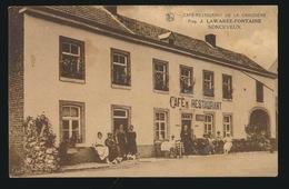 NONCEVEAUX - CAFE RESTAURANT DE LA CHAUDIERE - PROP.J.LAWAREE - FONTAINE - Aywaille