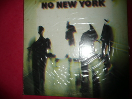 LP33 N°1468 - NO NEW YORK - COMPILATION 16 TITRES ELECTRO ROCK NO WAVE - JAMES CHANCE & Co EN PHOTOS ARRIERE POCHETTE - New Age