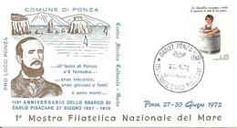 ITALIA - 1972 PONZA (LT) 115° Anniv. Sbarco Di CARLO PISACANE Patriota Su Busta Speciale - Altri
