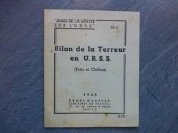 """Bilan De La Terreur En URSS, 1936, """"Amis Vérité Sur L'URSS"""" N°3 ; L04 - 1901-1940"""