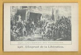 C.P.A. 1918 L'Emprunt De La Libération - 1792 - L'Enrôlement Des Volontaires - Historia