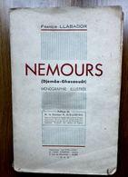LIVRE NEMOURS ( DJEMAA-GHAZAOUAT ) - F. LLABADOR - 1948 - ALGER - Storia