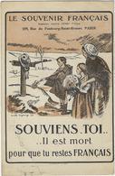 Militaire  Le Souvenir Francais  229 Rue Du Faubourg Saint Honore 75 Paris  Souviens Toi - Guerre 1914-18