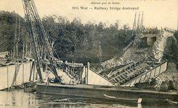 108D... Le Pont Du Chemin De Fer De Laversine Détruit Par Le Génie - Creil