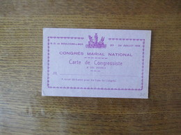N-D De BOULOGNE-s-MER  20-24 JUILLET 1938 CONGRES MARIAL NATIONAL CARTE DE CONGRESSISTE A DIX FRANCS - Religion & Esotérisme