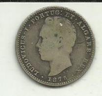 200 Réis 1875 D. Luis I Escassa - Portugal