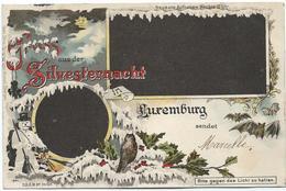 Luxemburg - Gruss Aus Der Sylvesternacht (halte Gegen Das Licht - Ca. 1897) - Ansichtskarten