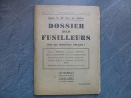 Le Dossier Des Fusilleurs, Après Le 30 Juin De Staline, Les Humbles, 1936, RARE ; L04 - 1901-1940