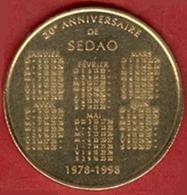 ** MEDAILLE  20ème  ANNIVERSAIRE  De  SEDAO  1978 - 1998 ** - Non Classificati