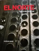 EL NORTE, Frontière Américano-Mexicaine. Patrick Bard. Photographies. 2002. - Art