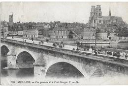 ! - France - Orléans - Vue Générale Et Le Pont Georges  - 2 Scans - Orleans