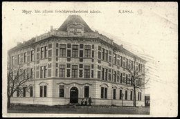 Slovakia / Hungary: Kassa (Kosice / Kaschau), Hungarian Royal State Commercial School - Slovakia