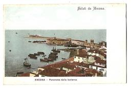 ITALIE----ANCONA---panorama Dalla Lanterna---saluti Da Ancona---voir 2 Scans - Ancona