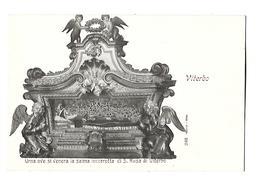 ITALIE---VITERBO---urna Ove Si Venera La Salma Incorrotta Di S. ROSA Di VITERBO--voir 2 Scans - Viterbo