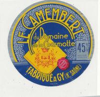 W 903 / ETIQUETTE  FROMAGE    CAMEMBERT  DU DOMAINE DE LA CHARMOTTE  FABRIQUE A GY   .  ( HAUTE   SAONE .) - Formaggio