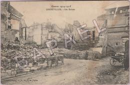 Gerbéviller (54) - Les Ruines  (Circulé En 1915) + Détail Affranchissement - Gerbeviller