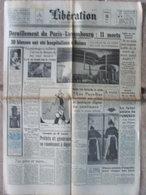 """Journal Libération (15 Juin 1956) Déraillement Du Paris-Luxembourg - J Gréco - """"Guerre Froide"""" - 1950 à Nos Jours"""