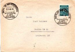 """(FC-8) All. Besetzung  Bedarfsbrief  EF Mi 923 SSt 22.5.1946 BERLIN-WEISSENSEE """"Ausstellung 1 Jahr Aufbau Weissensee"""" - American,British And Russian Zone"""