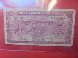 BELGIQUE 5 FRANCS 1943 CIRCULER - [ 2] 1831-... : Regno Del Belgio