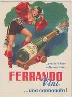 """PUBBLICITA' - CARTONCINO LISTINO PREZZI - """"FERRANDO VINI .....UNA CANNONATA"""" - 11X15 - Reclame"""
