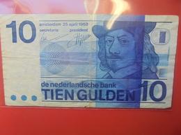 PAYS-BAS 10 GULDEN 1968 CIRCULER - [2] 1815-… : Kingdom Of The Netherlands