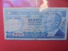 TURQUIE 500 LIRA 1970(83)CIRCULER - Turquia