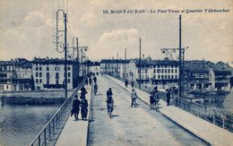 10665        MONTAUBAN   LE PONT   UN COIN VIEUX ET QUARTIER VILLEBOURBON - Montauban