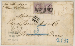 BELGIUM. 1875(May 18th). Entire Letter To Buenos Aires, ARGENTINA Endorsed 'per Mendoza Via Bordeaux' Franked By Rare Us - Unclassified