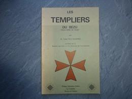 Les Templiers Du BEZU (Aude), Abbé Mazières,  ; L04 - Livres, BD, Revues