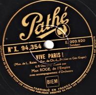 78 T. - 25 Cm - état  B -  Max ROGER - VIVE PARIS - NE ME PARLEZ PLUS D'AMOUR - 78 T - Disques Pour Gramophone