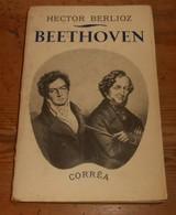 Beethoven Par Hector Berlioz. 1941. - Biografia