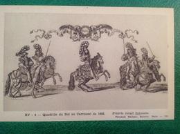 Quadrille Du Roi Au Carrousel De 1662 - Historia