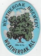 WEATHEROAK BREWERY  (STUDLEY, ENGLAND) - WEATHEROAK ALE - PUMP CLIP FRONT - Letreros