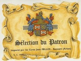 """Etiquette De BONNERT ( Arlon ) Caves Jean Feller """" Sélection Du Patron """" - Etiquettes"""